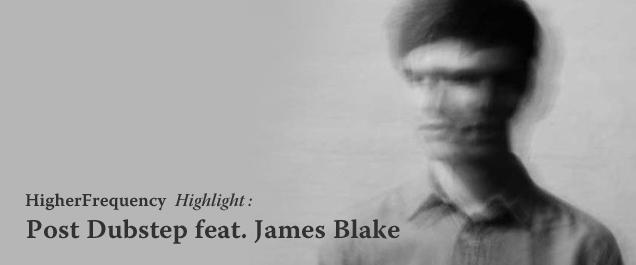 Post Dubstep feat. James Blake