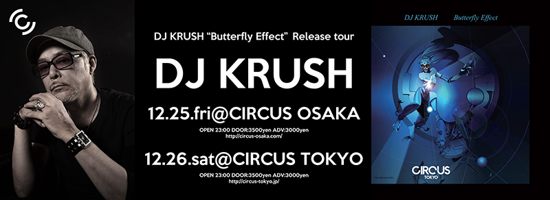 DJ KRUSH circus tour