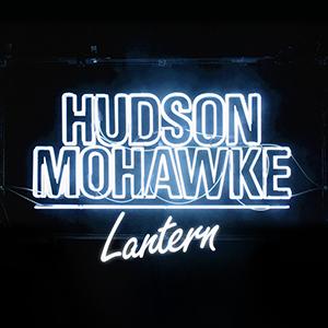 Hudson Mohawke - LANTREN