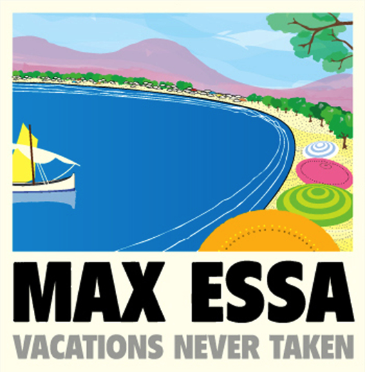 Max Essa - Vacations Never Taken Mixed by MAX ESSA