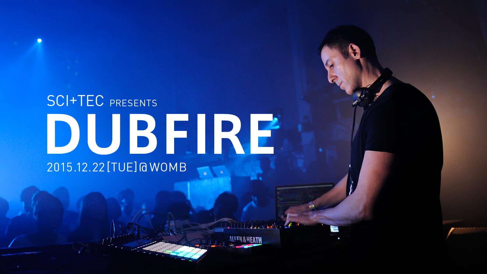 SCI+TEC presents DUBFIRE