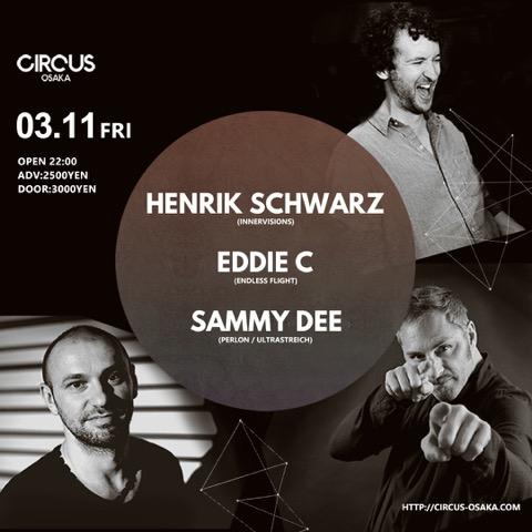 Henrik Schwarz × Sammy Dee × Eddie C 160311