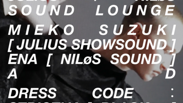NILøS Sound Project #002; [ JULIUS ] × { NILøS } Sound Lounge
