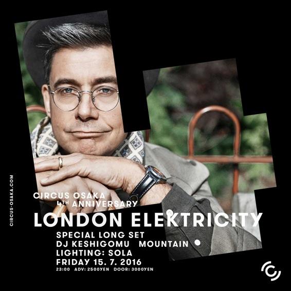 London Elektricity CIRCUS OSAKA 4th