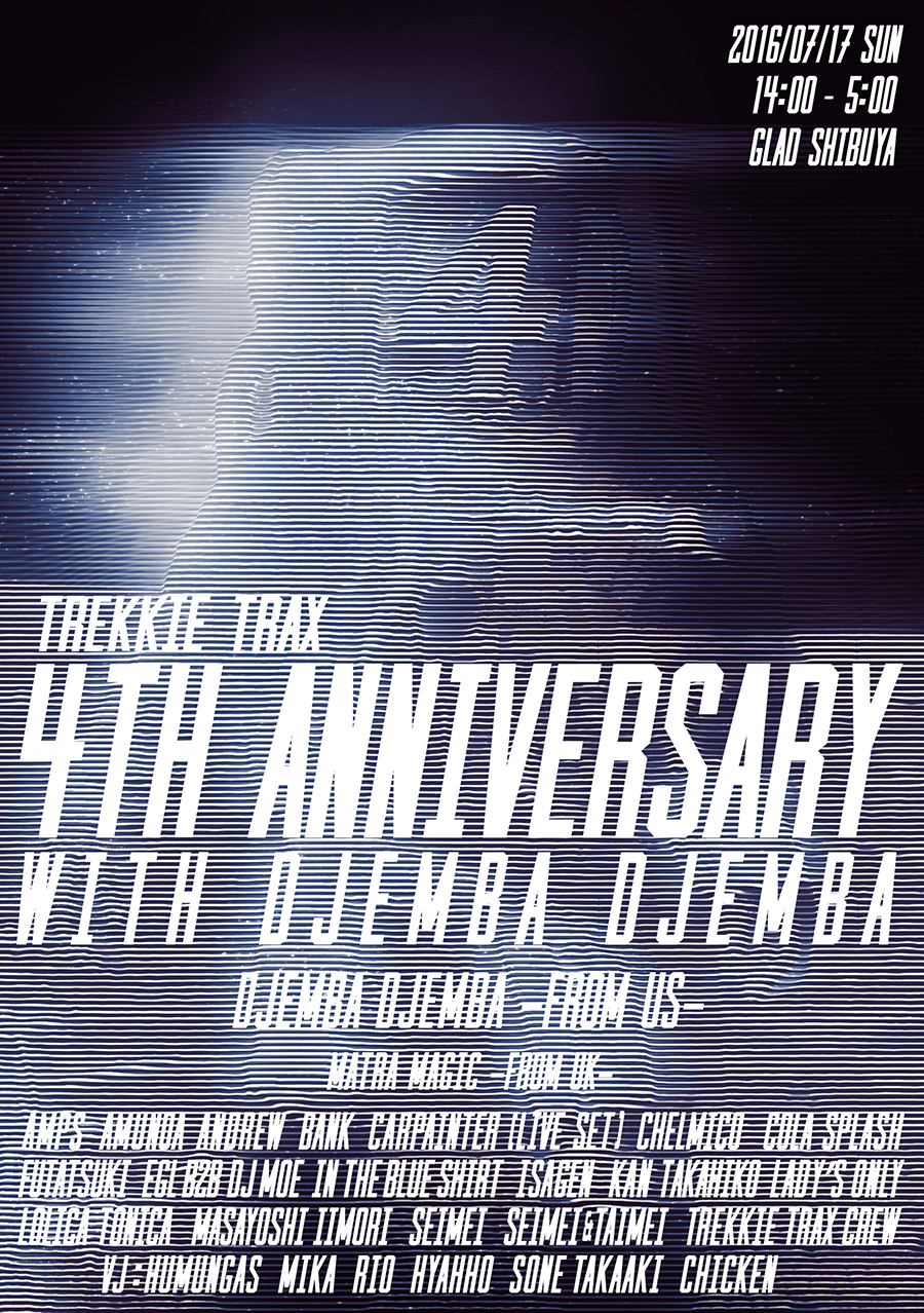 TREKKIE TRAX 4th Anniversary with Djemba Djemba