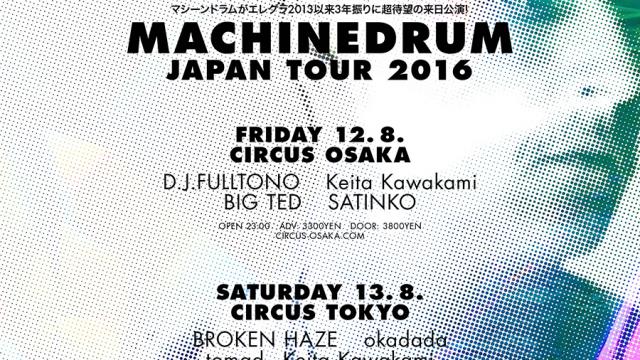 Machinedrum Circus Tokyo Osaka