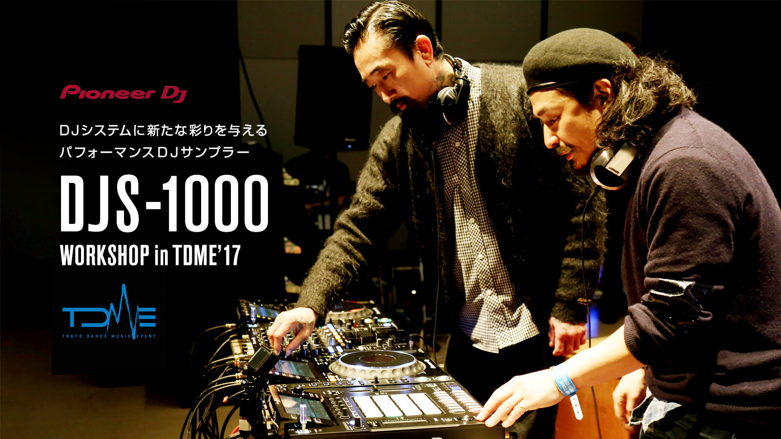 Pioneer DJ DJS-1000 Workshop in TDME'17