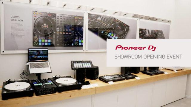 Pioneer DJ Showroom Opening Event