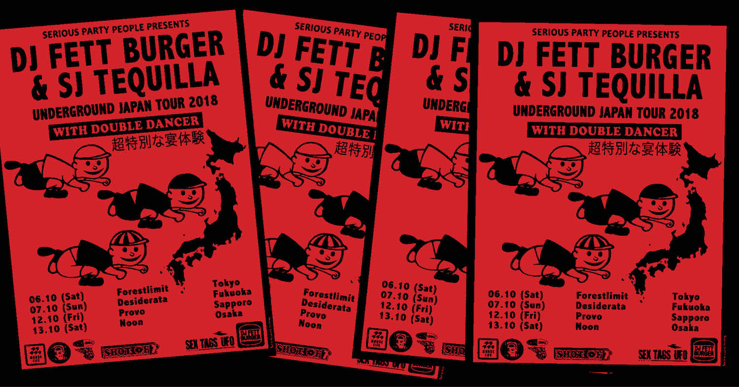 DJ fett burger SJ Tequilla japan tour 2018