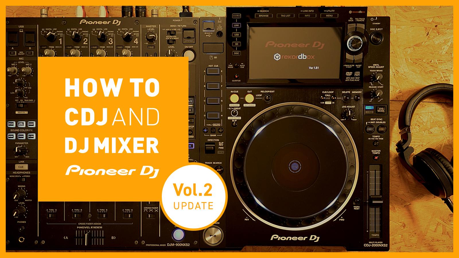 HOW TO CDJ AND DJ MIXER