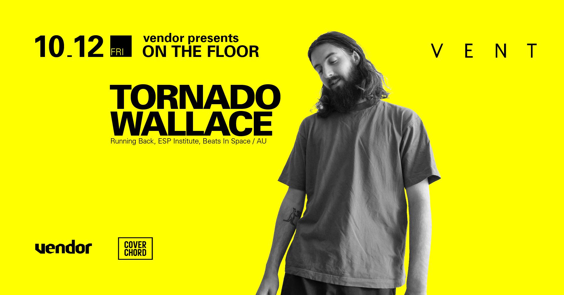 Tornado Wallace vendor Vent