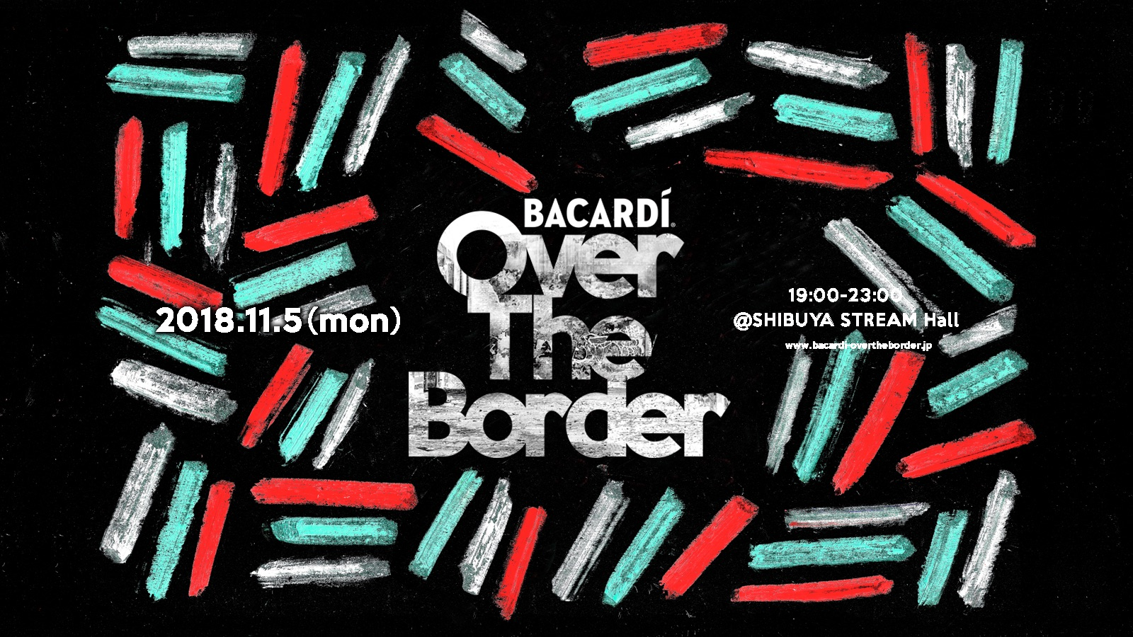 "BACARDÍ ""Over The Border"" 2018"