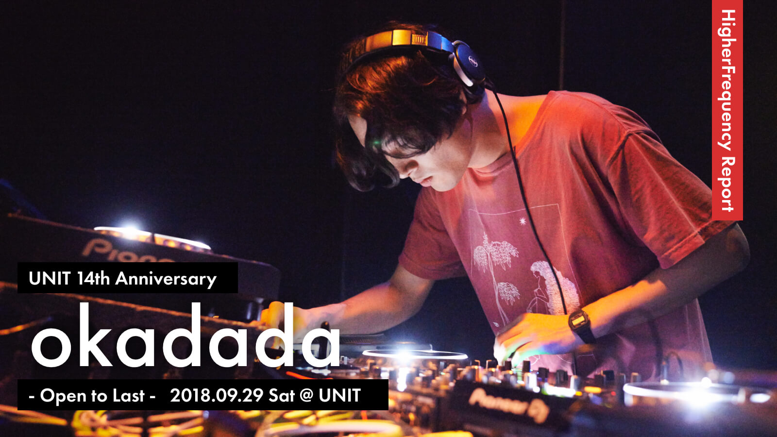 UNIT 14th Anniversary okadada – Open to Last –