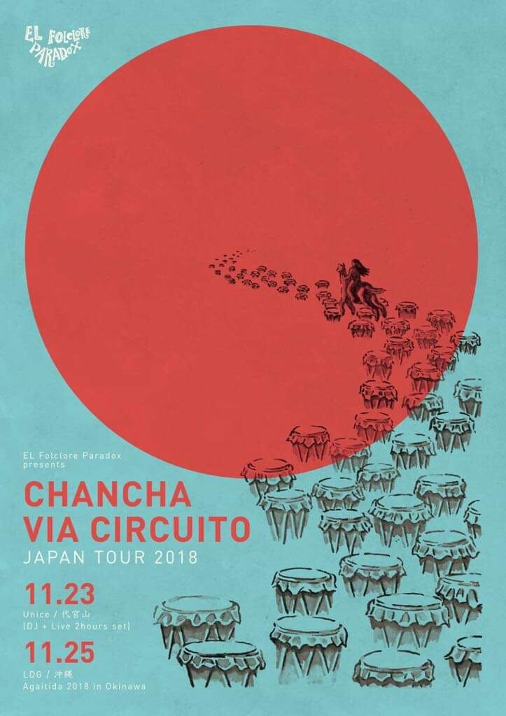 EL Folclore Paradox presentsChancha Via Circuito JAPAN TOUR 2018""