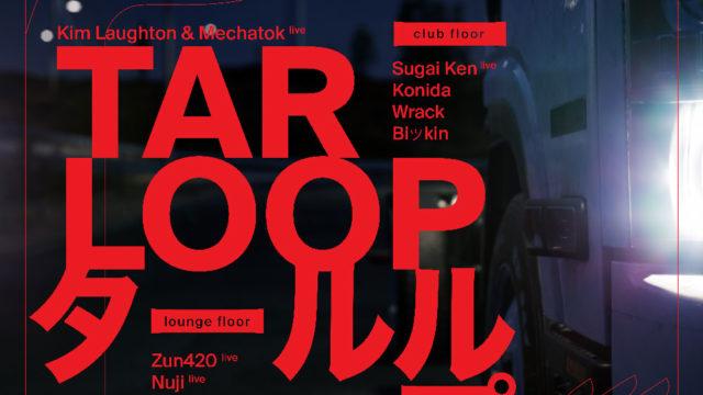 TAR LOOP Asia Tour Tokyo