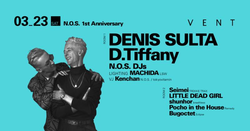 Denis Sulta & D Tiffany NOS 1st Anniv