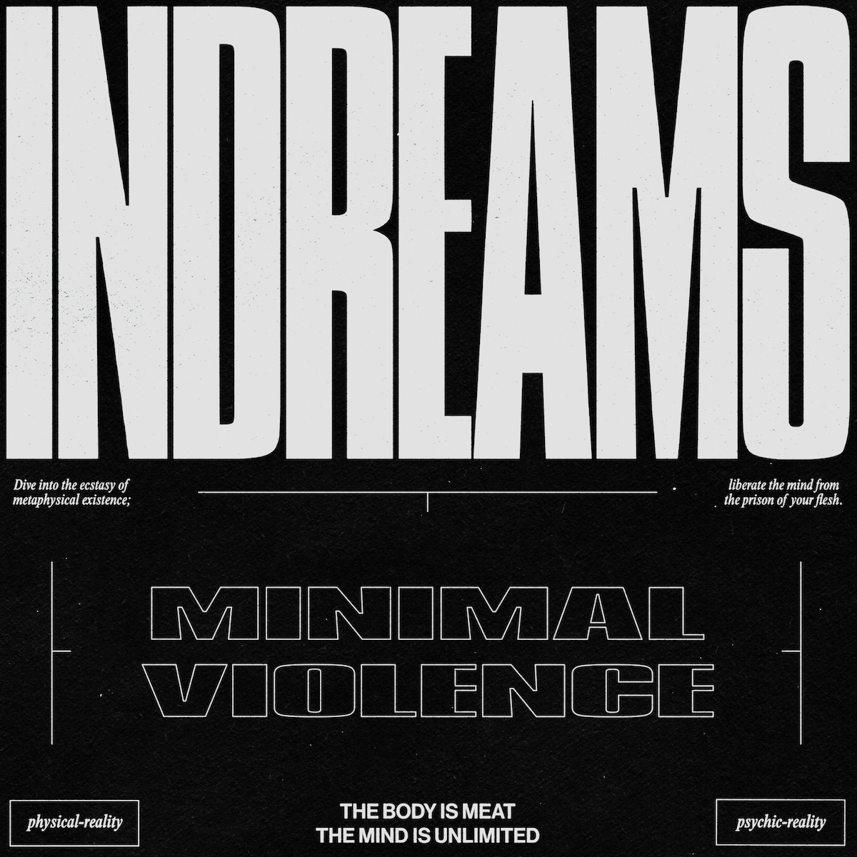 Minimal Violence - InDreams