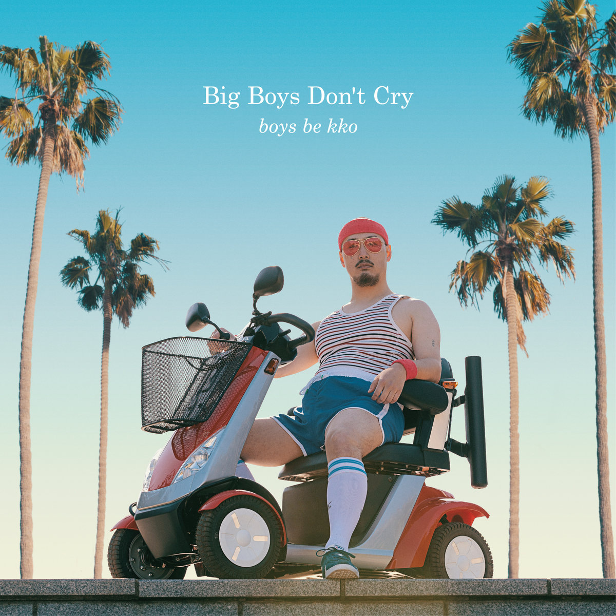 Big Boys Don't Cry - boys be kko
