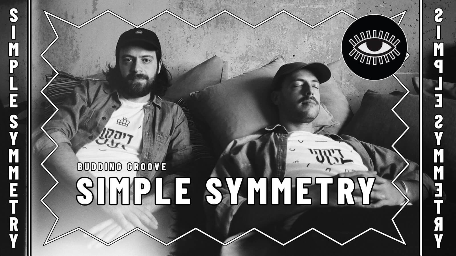 Budding Groove: Simple Symmetry
