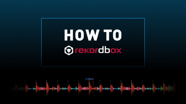 HOW TO rekordbox