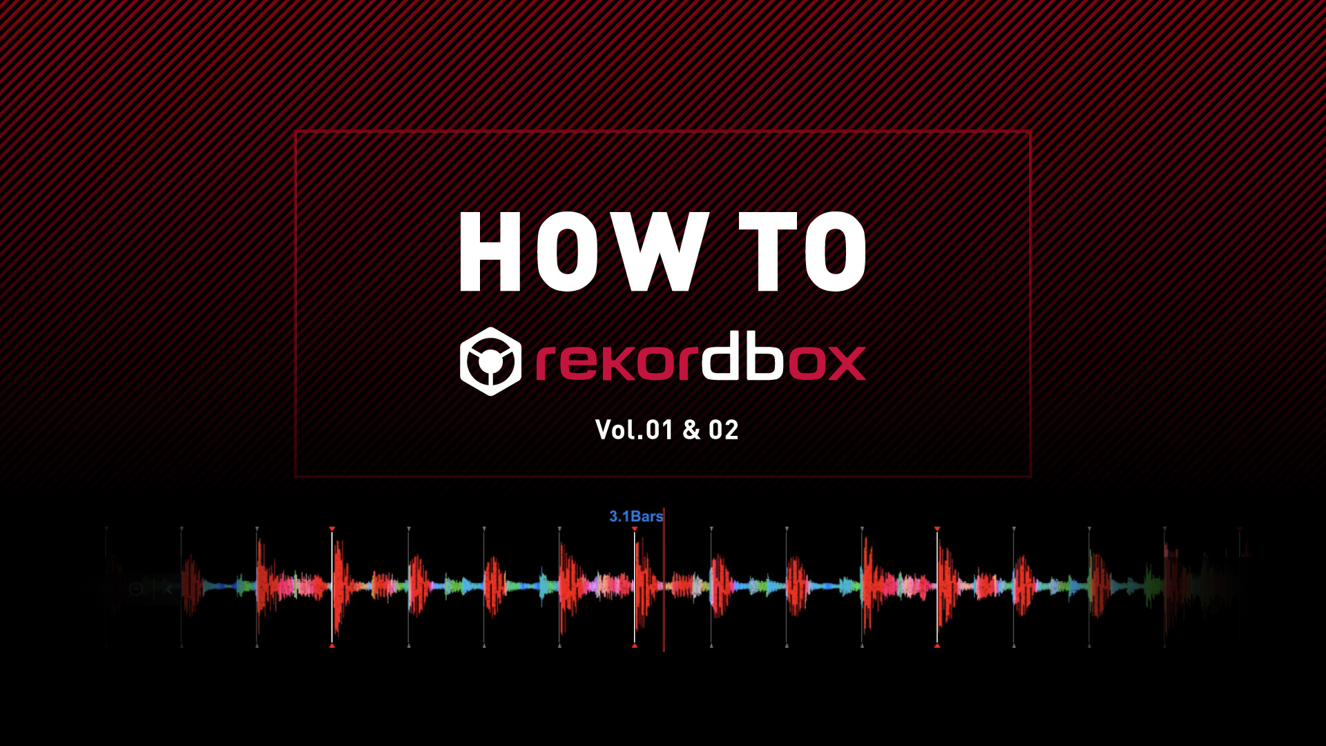 HOW TO rekordbox Vol.1 & 2