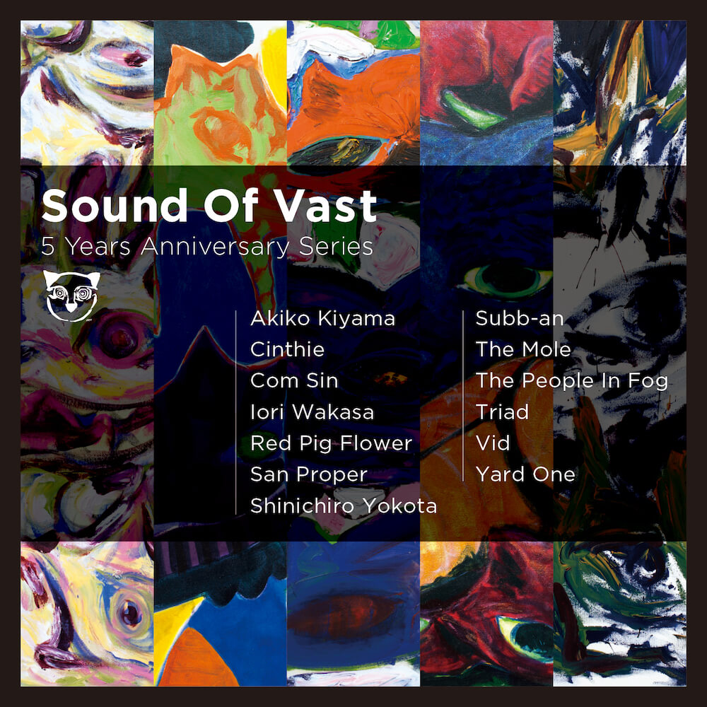 Sound Of Vast 5 Years Anniversary Series