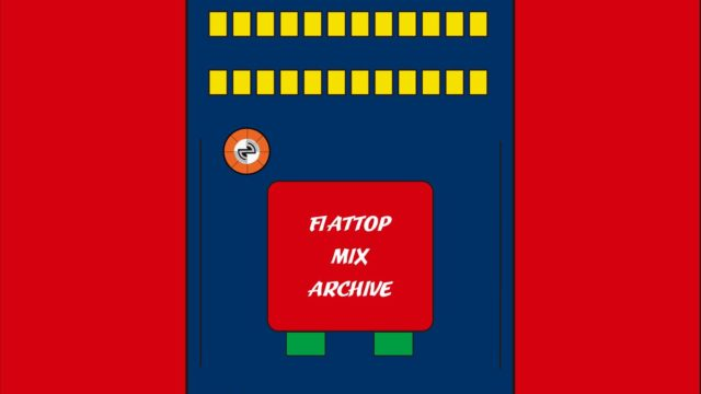 FLATTOP mix series
