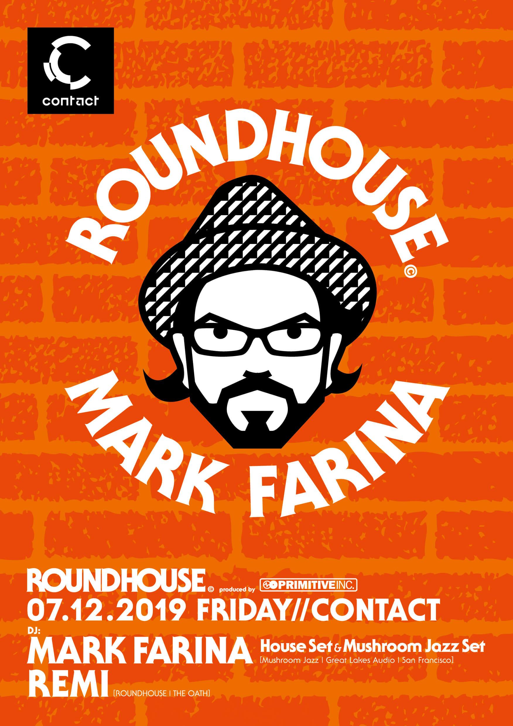 ROUNDHOUSE Mark Farina