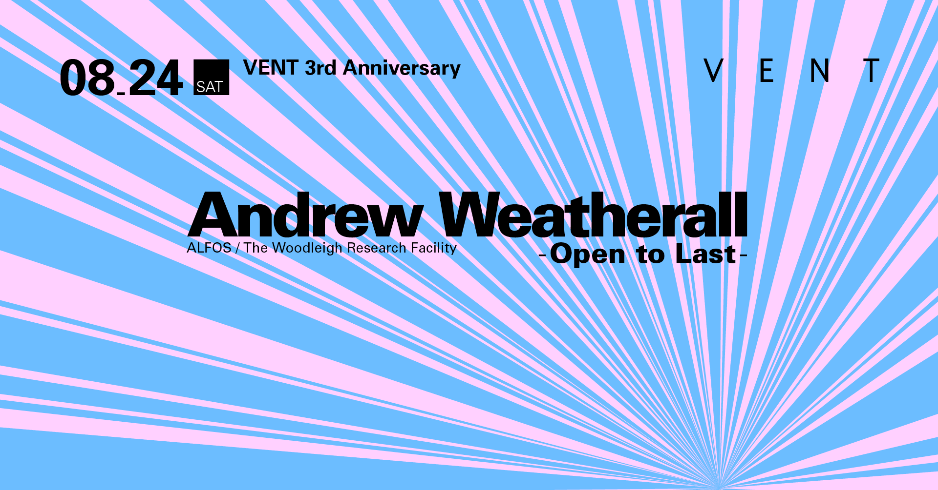 VENT 3nd Anniversary Day 2 Feat. Andrew Weatherall