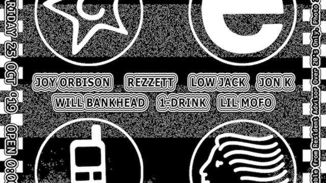 C.E, TTT & HINGE FINGER present JOY ORBISON REZZETT LOW JACK JON K WILL BANKHEAD 1-DRINK LIL MOFO