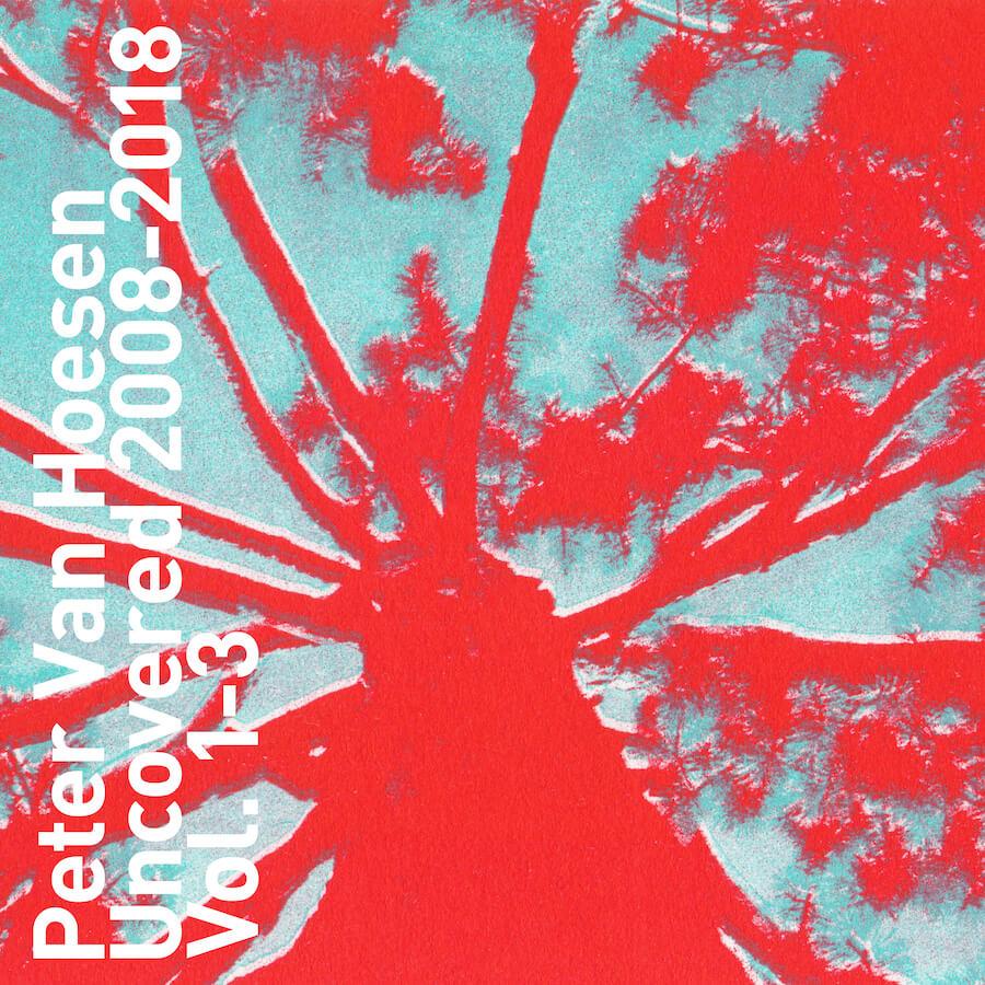 Peter Van Hoesen - Uncovered Vol. 1-3