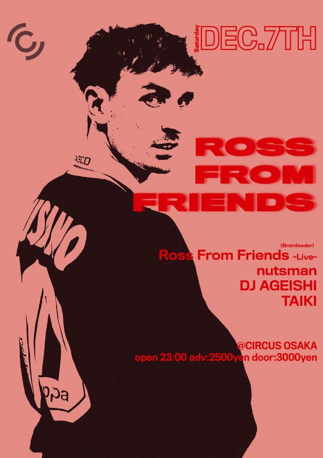 Ross From Friends CIRCUS OSAKA