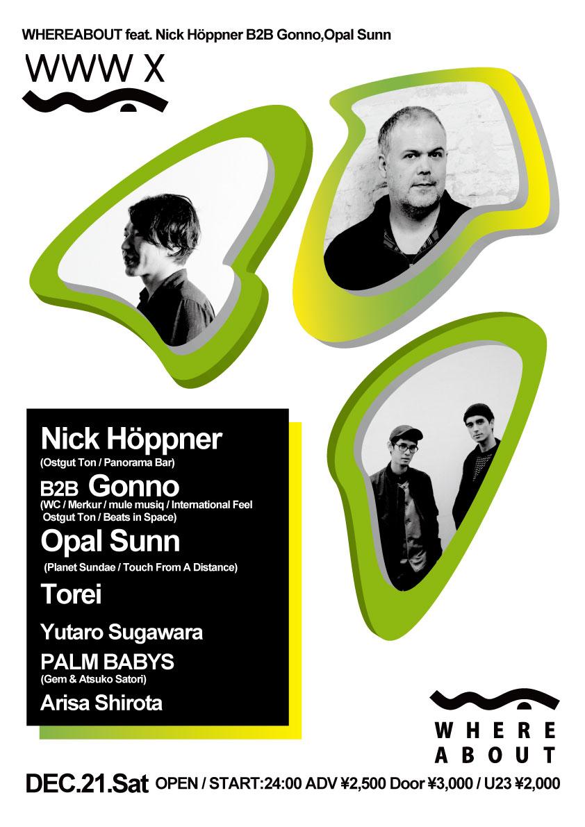 WHEREABOUT feat. Nick Höppner B2B Gonno,Opal Sunn