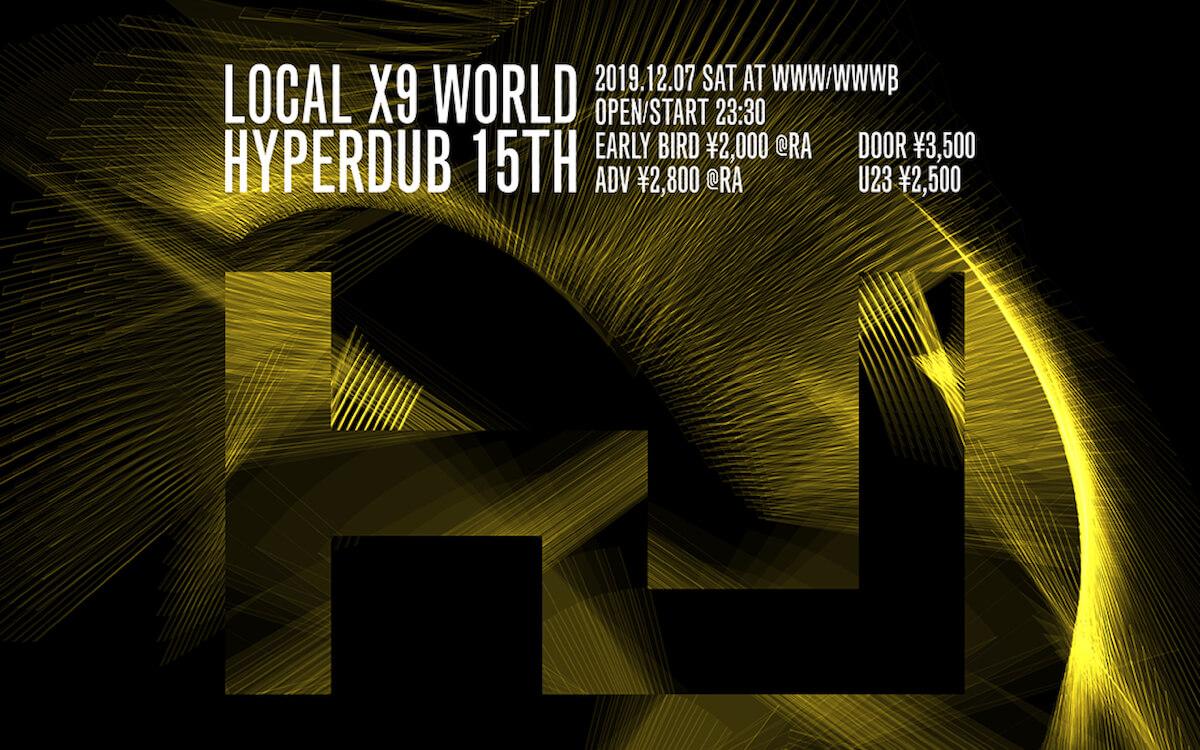 Local X9 World Hyperdub 15th