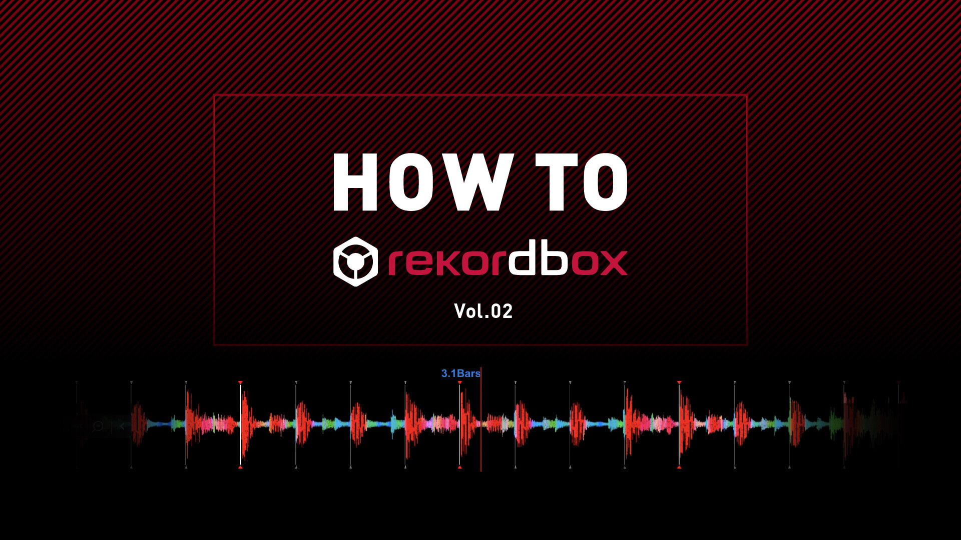 HOW TO rekordbox vol.2