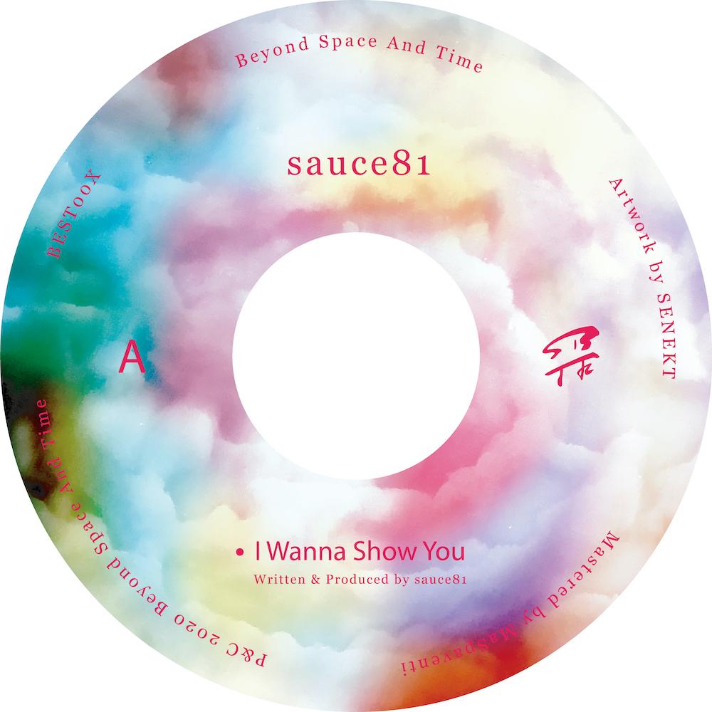 sauce81 - I Wanna Show You EP