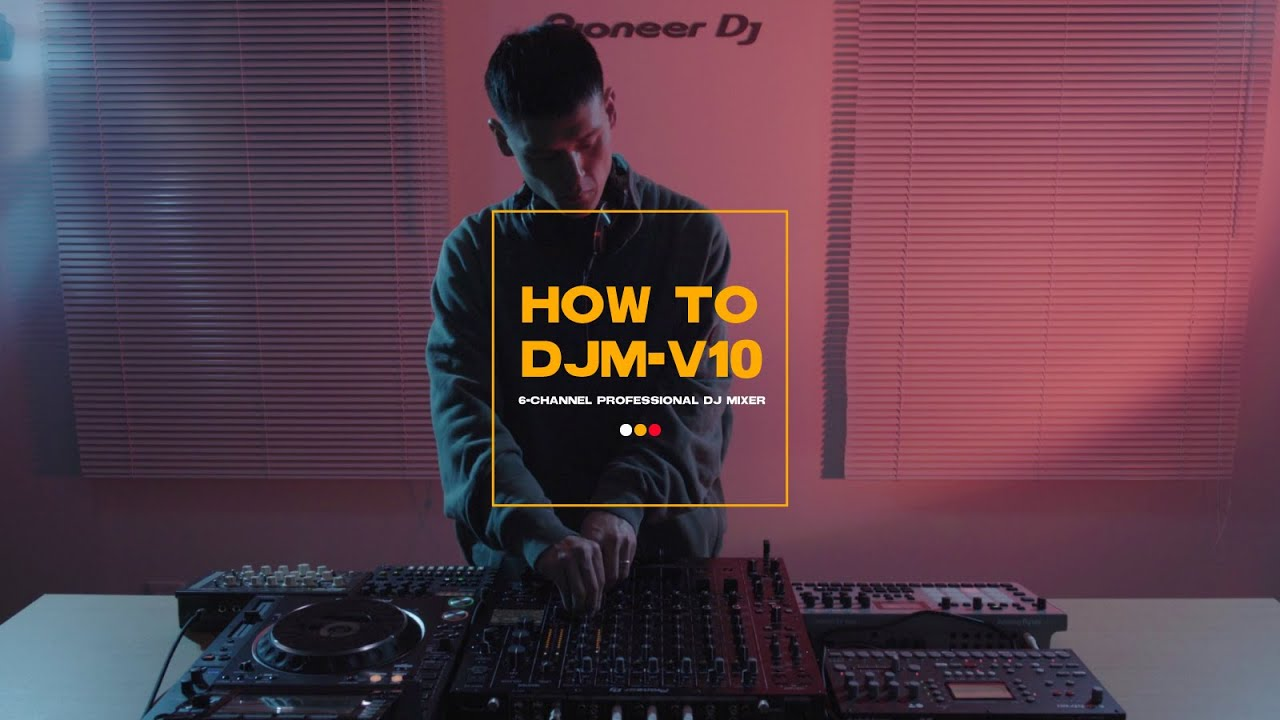 HOW TO DJM-V10 performed by Albino Sound