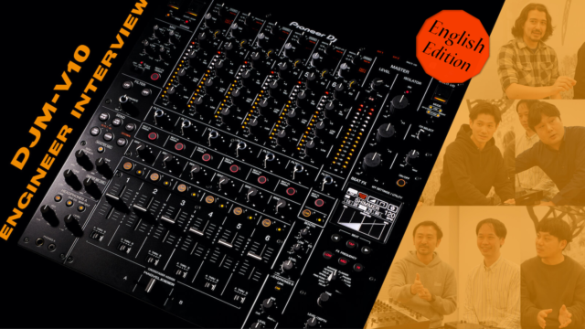 DJM-V10 Engineer Interview