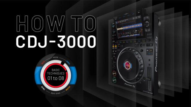 HOW TO CDJ-3000